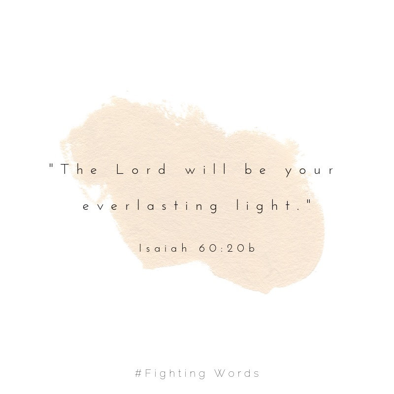 The Lord will be your everlasting light. (1).jpeg