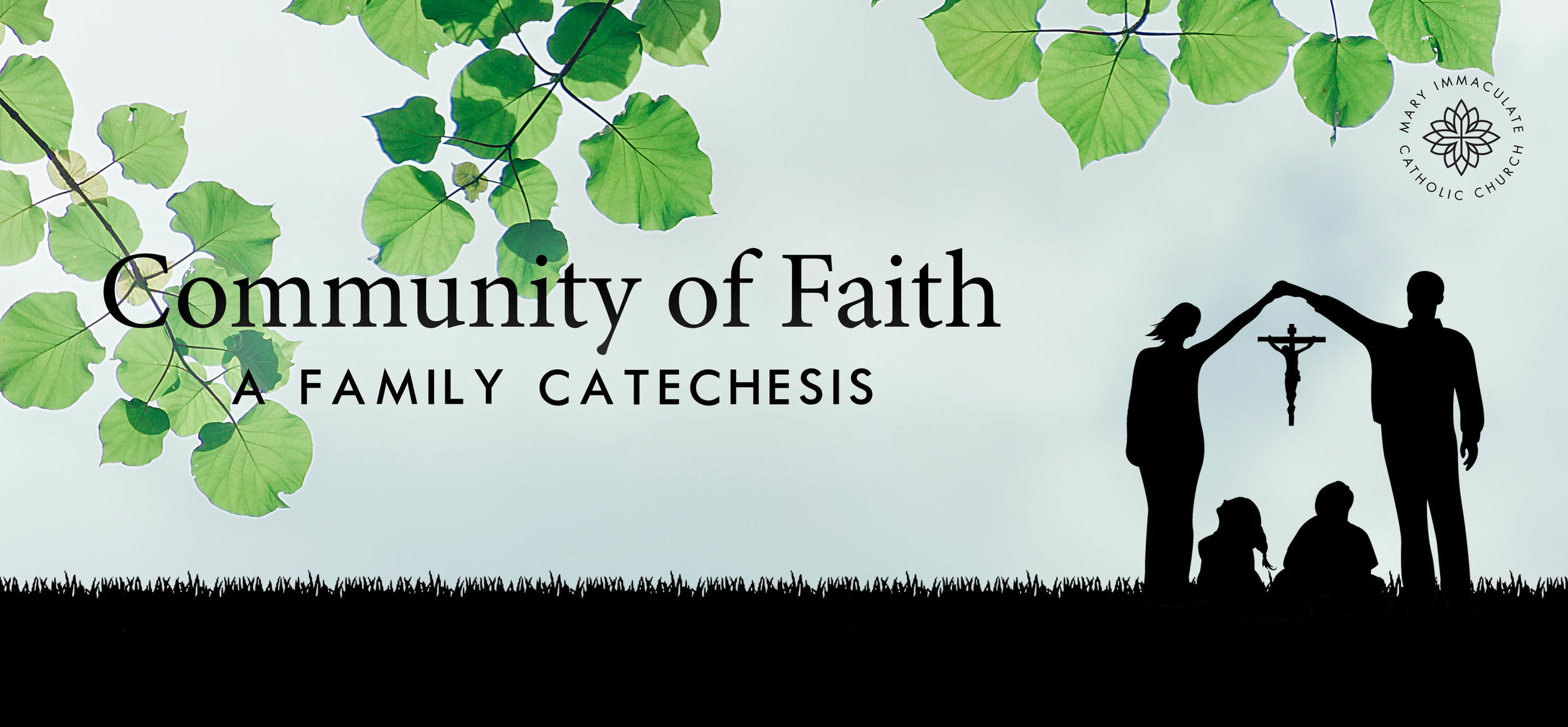 Community of Faith - Family Catechesis — Mary Immaculate