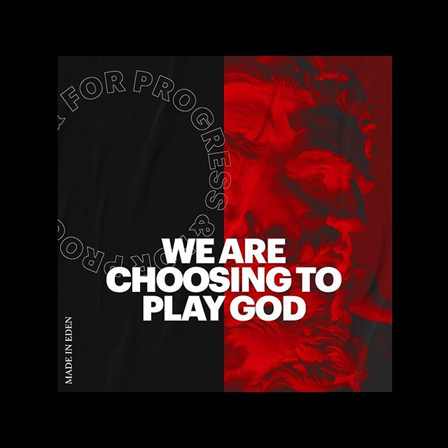 WE ARE CHOOSING TO PLAY GOD . . #instagram #quotes #quotesdaily #graphicdesign #visualdesign #adobe #adobeillustrator #adobephotoshop #type#typography #typedesign #posterdesign #designfeed #graphic #typographic #graphicdesigndaily #dailydesign #design #collectgraphics #eyeondesign #itsnicethat #showusyourtype #danktype #thedesigntip #selectedwork #visualgraphc #dailyposterchallenge #typographicposter #typographic #typoster #digitalart