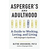 Aspergers and Adulthood a Guide to Working, Loving, and Living with Aspergers Syndrome.jpg