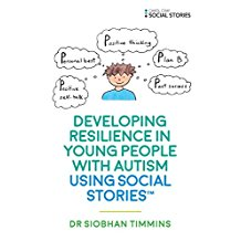Developing Resilience in Young People with Autism by Using Social Stories.jpg