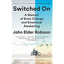 Switched On a Memoir of Brain Change and Emotional Awakening.jpg