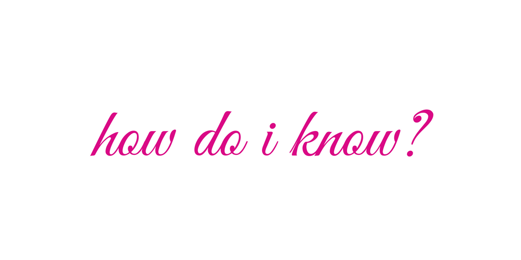 how do i know- 1 (3).png
