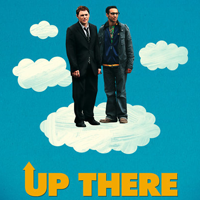UP THERE  Feature Film  Online, Grade