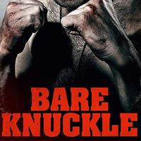 Bare Knuckle  Feature Documentary  Colourist, GFX, Titles