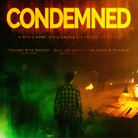 CONDEMNED  Feature Film  Write, Direct, Edit, Grade, VFX