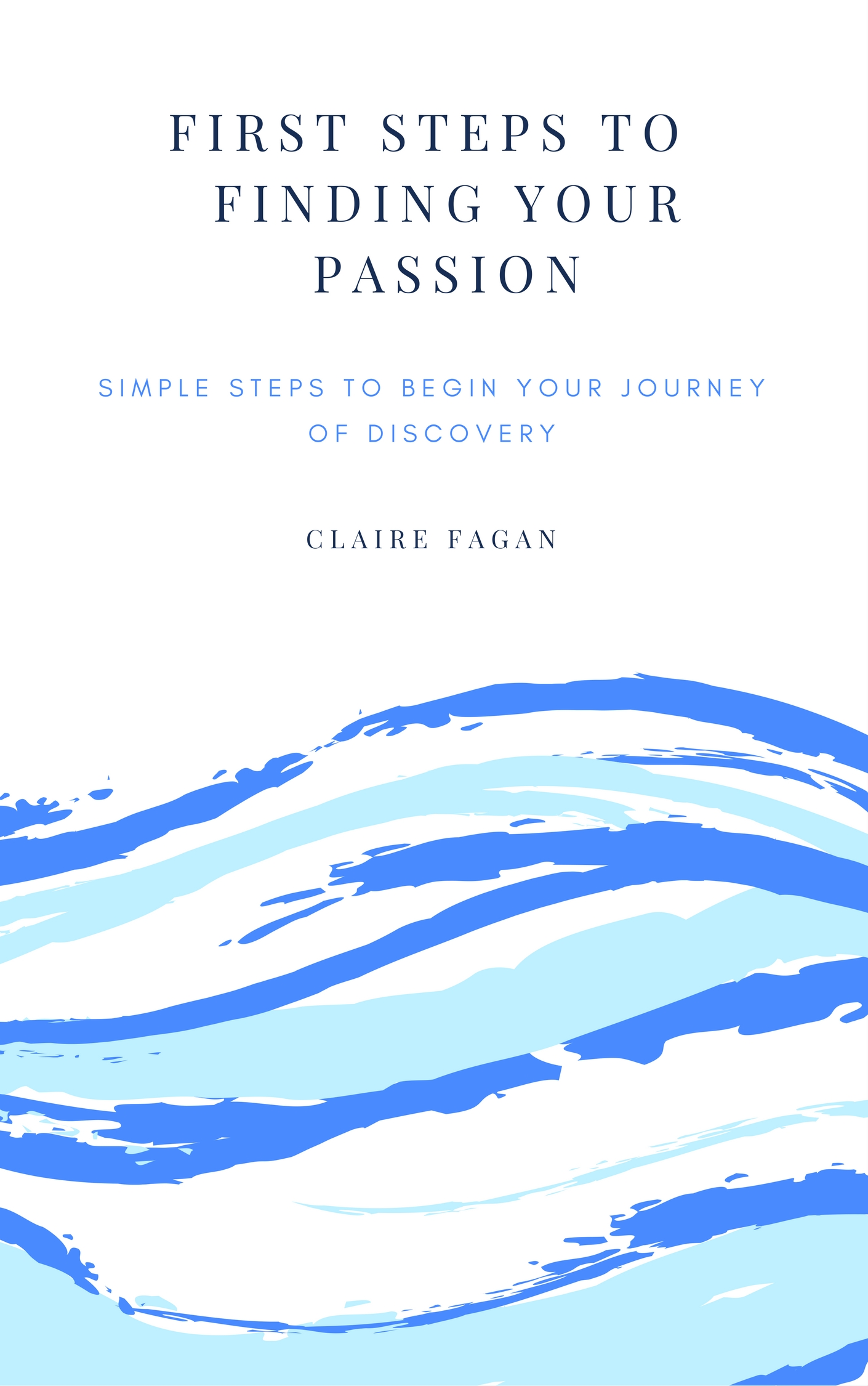 Simple steps to begin your Journey - Access to 'Finding your Passion'. If you're unsure where to start in discovering your passion, you will find this information a great way to begin. download the first steps to help you think in the right direction.