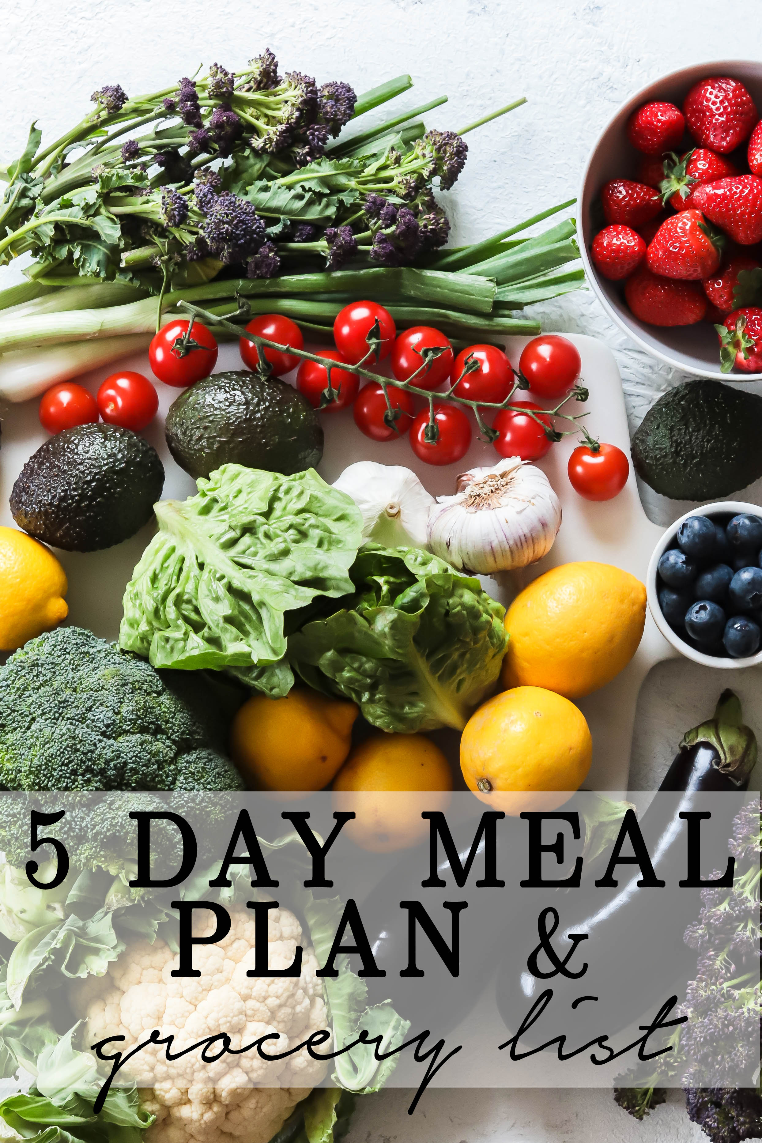 Five day meal plan with grocery list