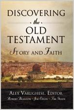 Discovering the Old Testament: Story and Faith - Dr. H. Ray Dunning and Dr. Timothy Green