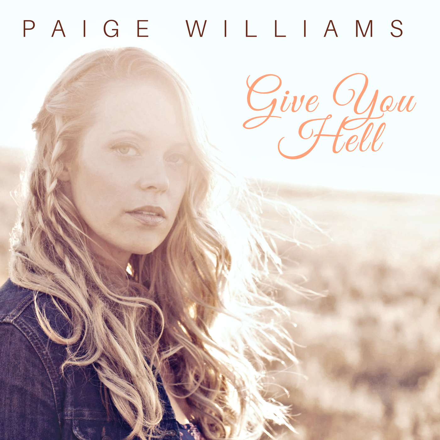 Paige Williams - Give You Hell - Single.png