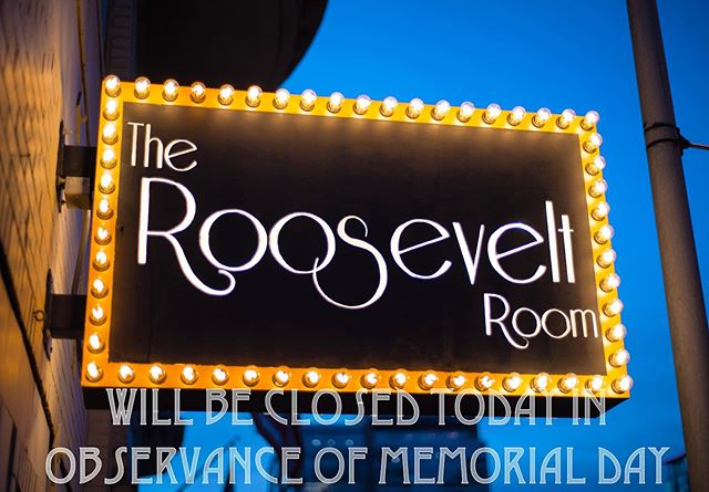 The Roosevelt Room will be closed today in observance of Memorial Day and reopen tomorrow at 4pm. We hope you enjoy your holiday and cheers to you! #TheRooseveltRoom #CheersToYou . . . #memorialday #therooseveltroomatx #closedtonight