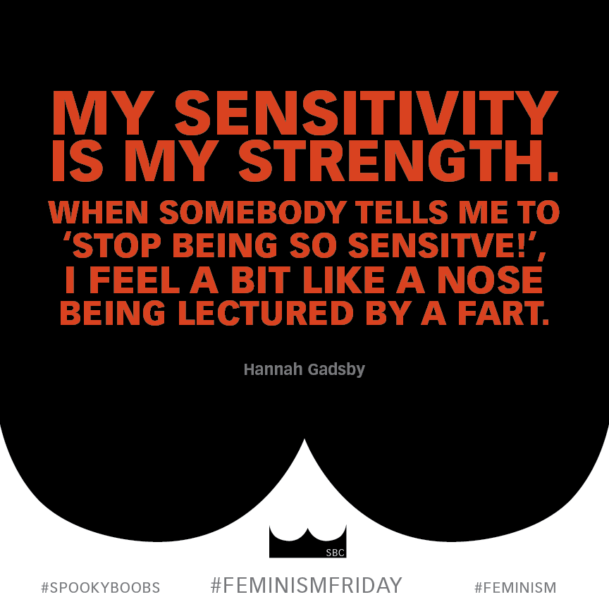FemFri_HannahGadsby_Sensitive.png