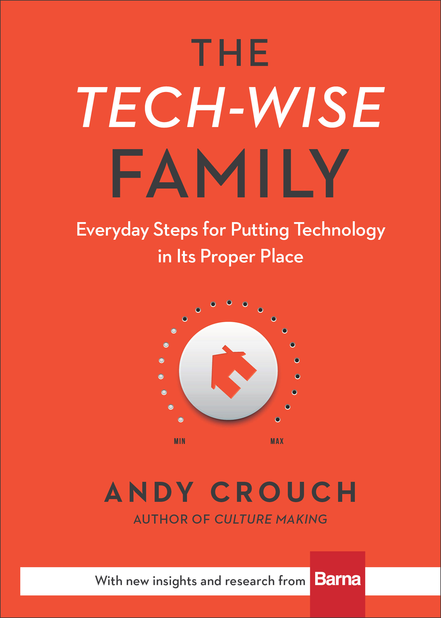 Tech-Wise-Family-Andy-Crouch.jpg