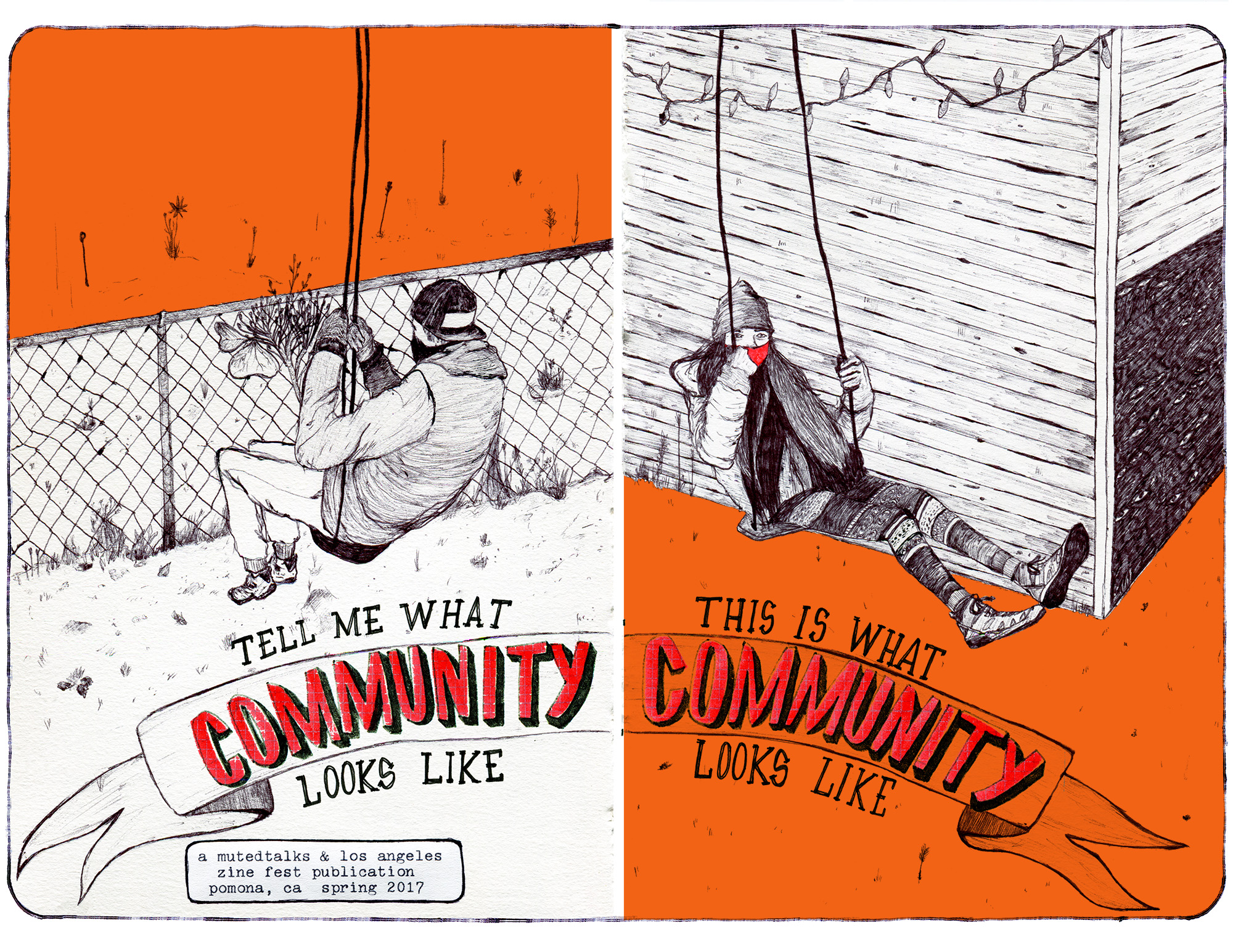 This is what community looks like  was the official zine of L.A. Z  ine Fest 2017. Courtesy of Tony Hoang.