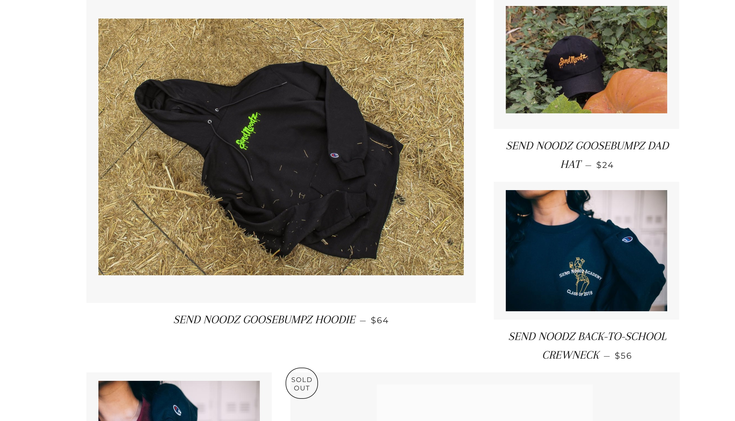 Noodles' clothing line, Send Noodz,drops capsule releases of embroidered basics through Shopify.