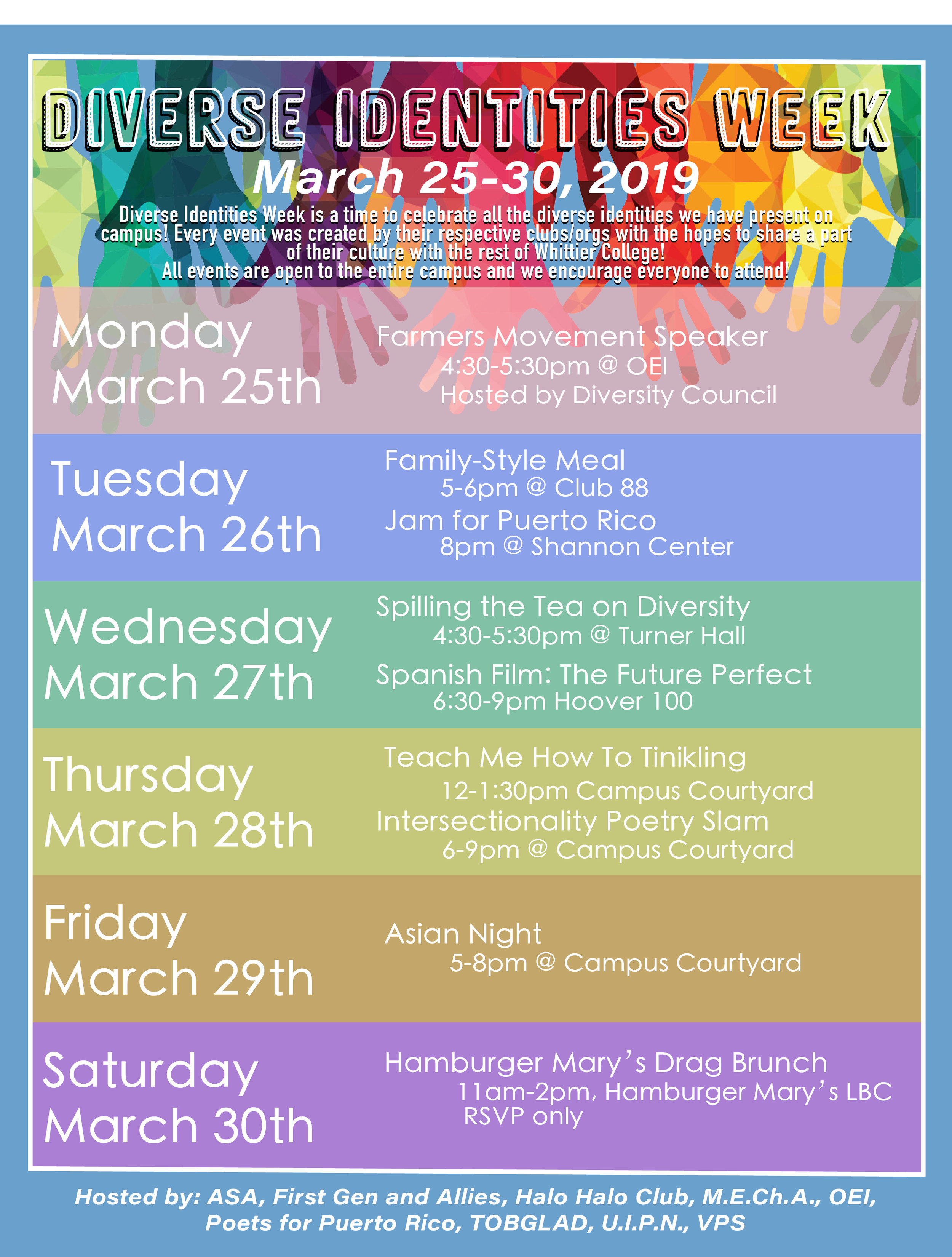 Courtesy of the Office of Equity and Inclusion  Diversity council and several other clubs have prepared a weeks worth of great activities.