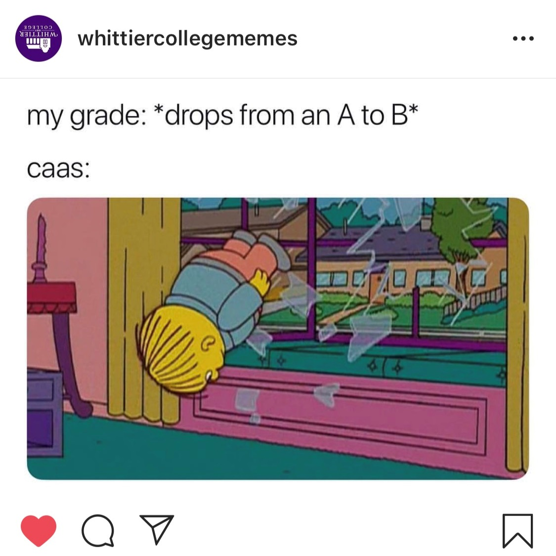 The memes on the  @whittiercollegememes  page range from attendance, to grades and more.  COURTESY OF  WHITTIERCOLLEGEMEMES