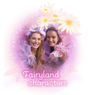 Magic is all around when our enchanted fairies fly in to visit your next sparkling celebration. Take a moment to view the many fairies on offer. Who will you invite?  Browse Fairyland characters