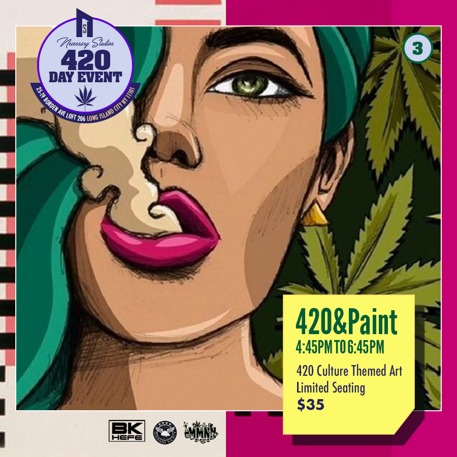 420 N Paint $35 - Session 2, 420 Party Entry