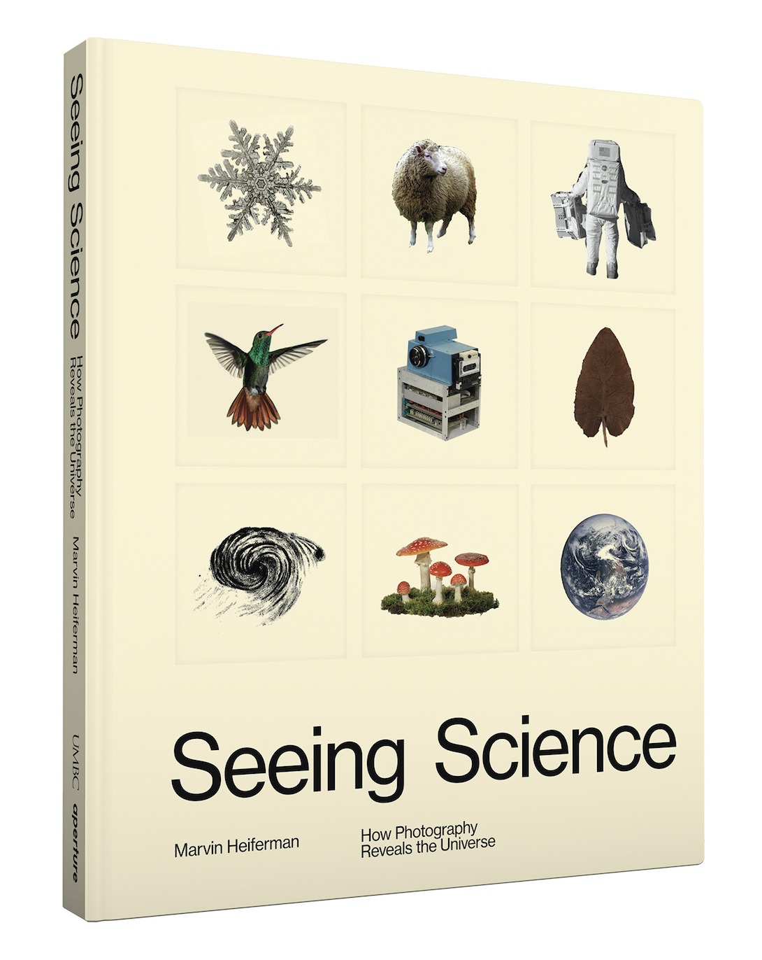 SEEING SCIENCE , by Marvin Heiferman, published by Aperture