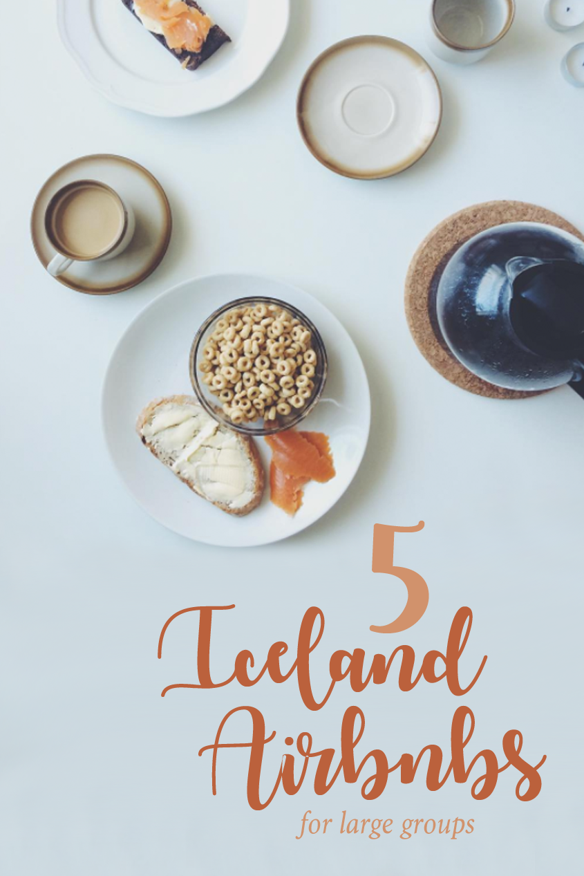 5 Iceland Airbnbs for Large Groups | And Away We Went | Travel Blog