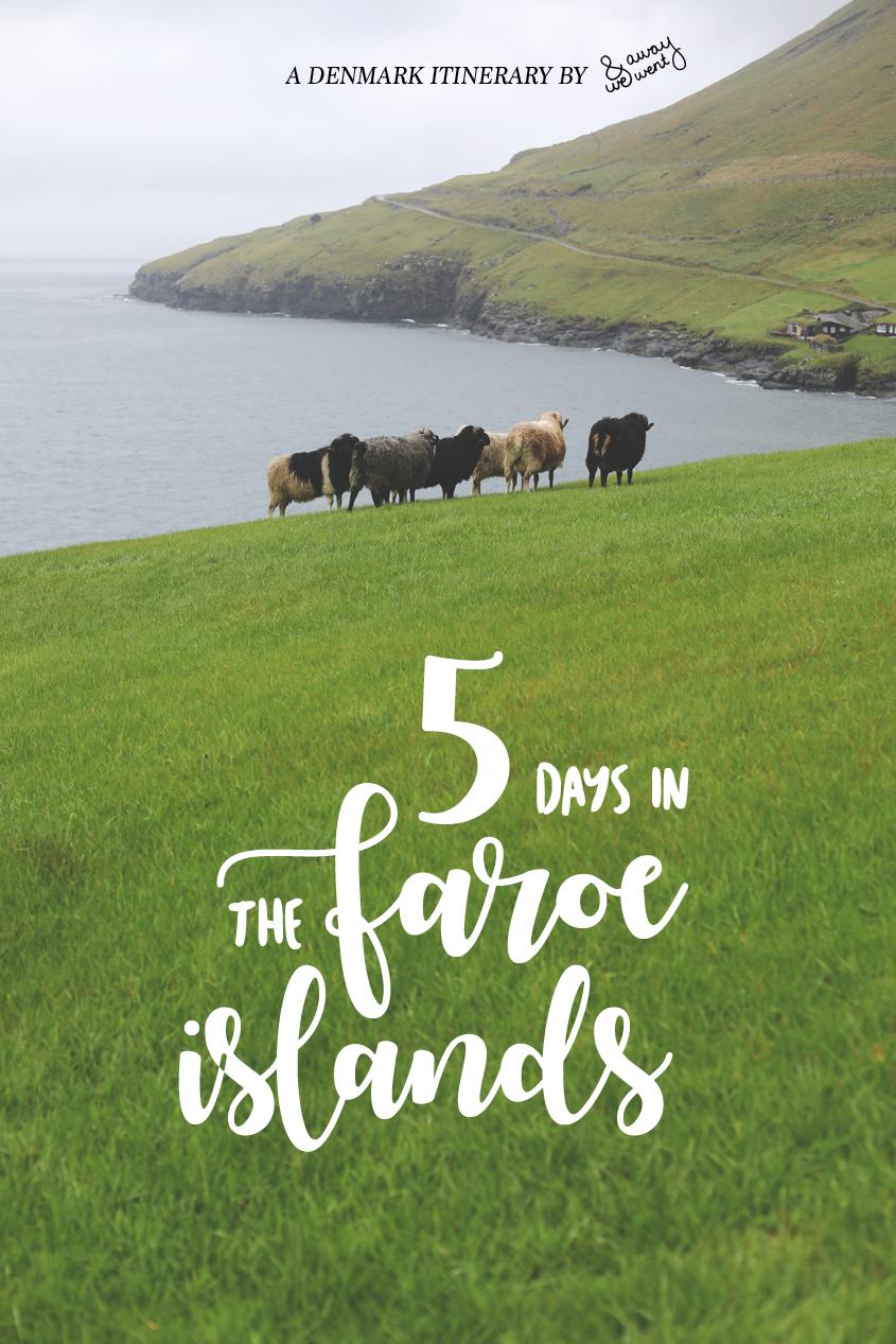 5 Days in the Faroe Islands | Explore Denmark Itinerary | #Travel #Wanderlust
