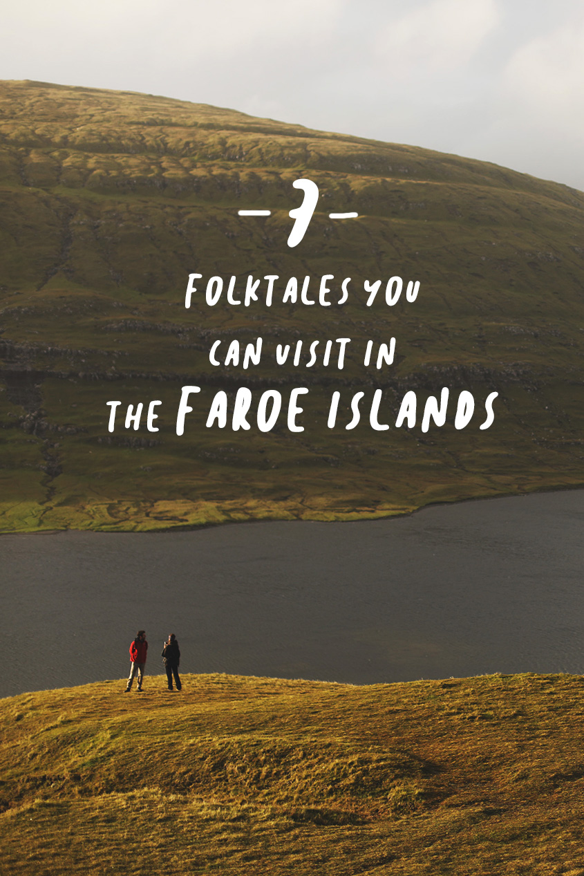 Seven Folktales you can visit in the Faroe Islands | #Travel #Wanderlust | Guide