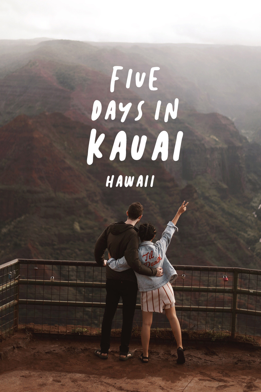Five Days in Kauai, Hawaii || & Away We Went Travel Blog || Itinerary || Wanderlust Adventure