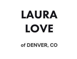 Laura Love Denver.png