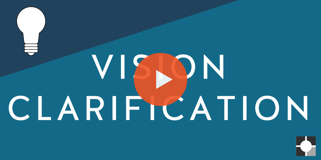 Vision Clarification Video.png