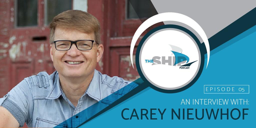 The Ship - Episode 05 - Carey Nieuwhof