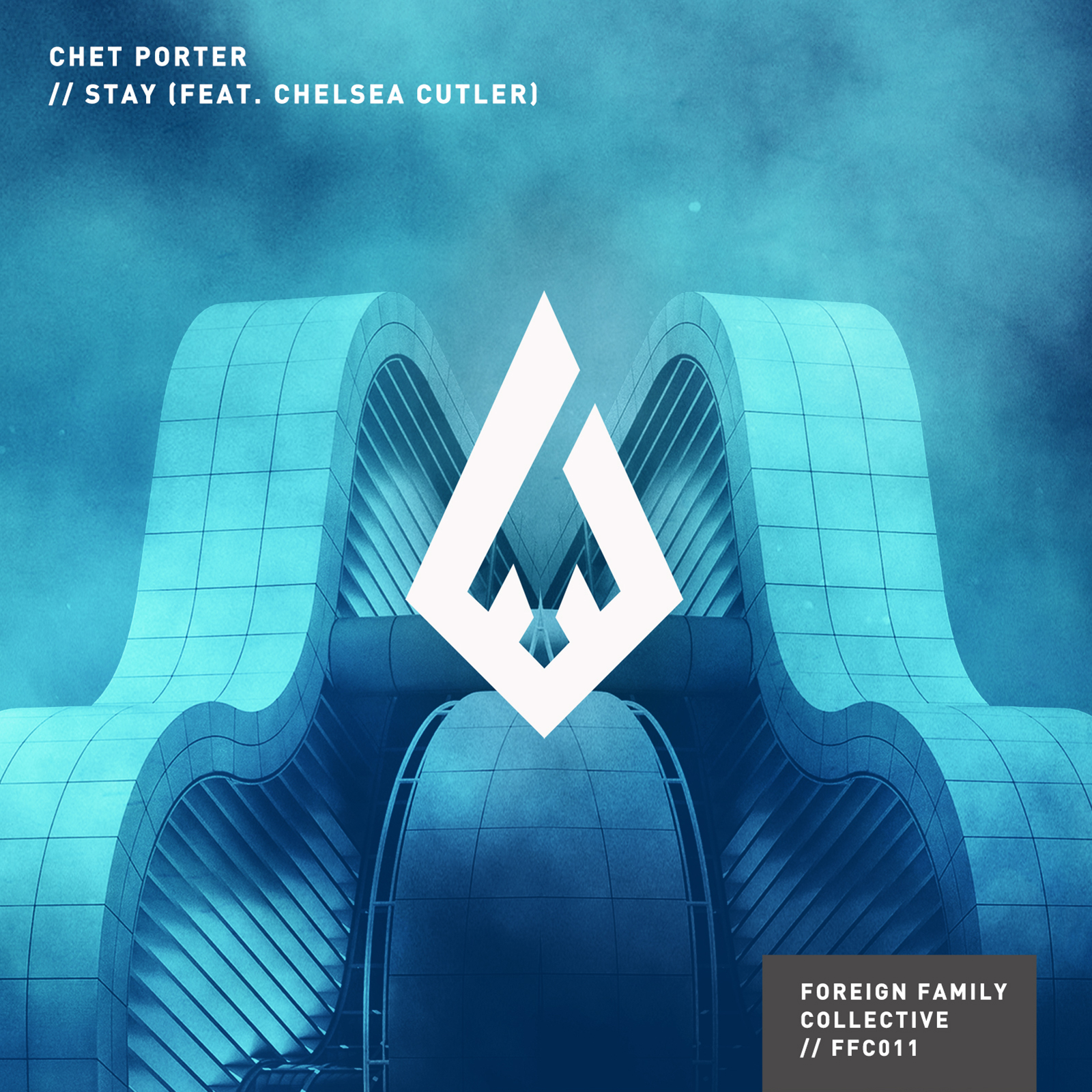 FFC011 Chet Porter - 'Stay' feat. Chelsea Cutler
