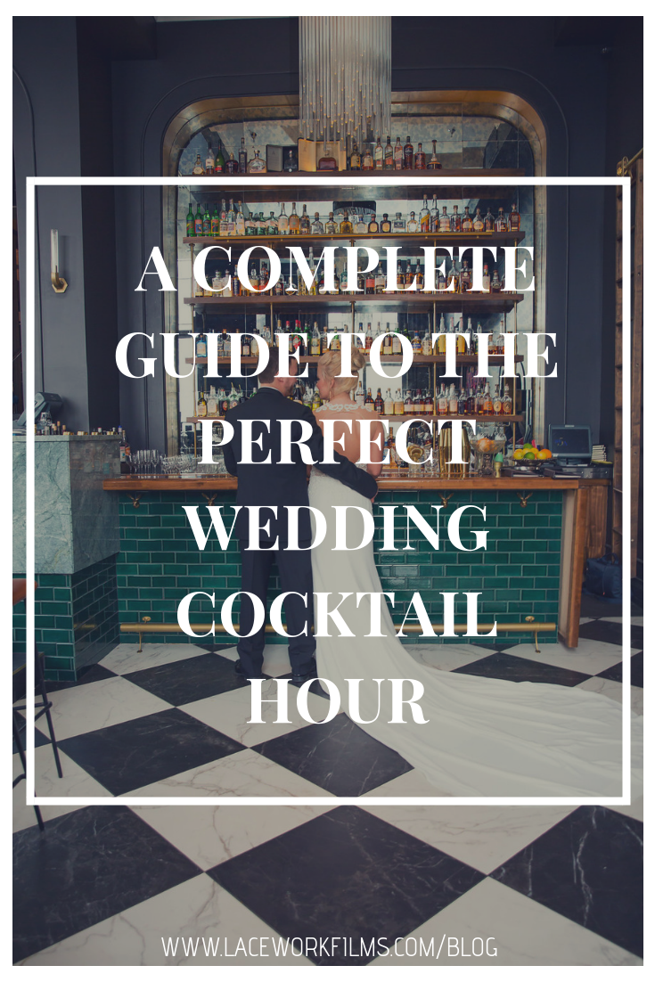 pinterest graphic a complete guide to the perfect wedding cocktail hour