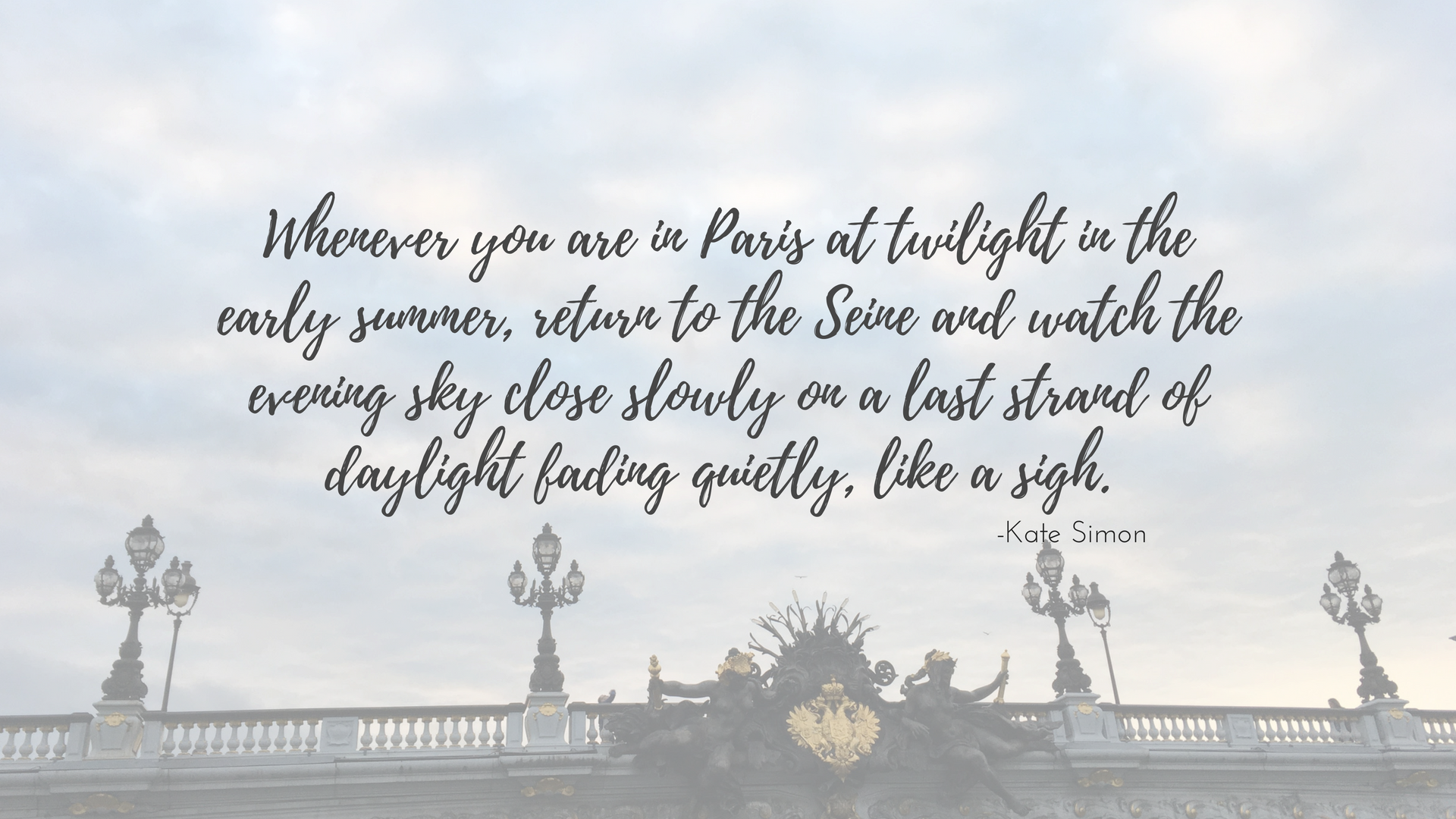 A walk about Paris will provide lessons in history, beauty, and in the point of Life. -Thomas Jefferson.png