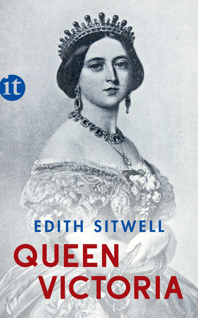 """Queen Victoria"", Edith Sitwell,  Insel Verlag , 11 Euro,  Affiliate-Link zu Amazon   ©PR"