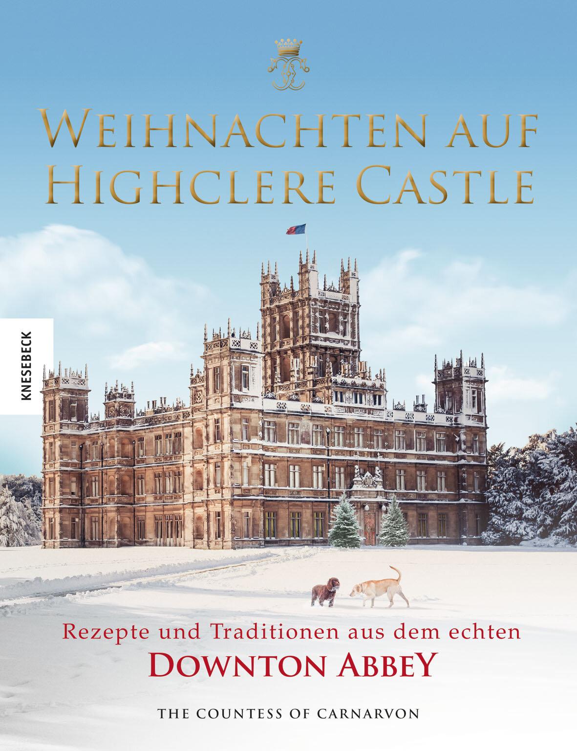 Weihnachten auf Highclere Castle, Fiona Countess of Carnarvon, Knesebeck, 35 Euro,  Amazon-Link *