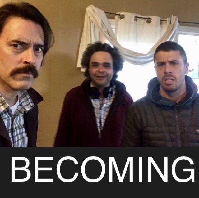 BECOMING with Omar Naim and Toby Kebbel.