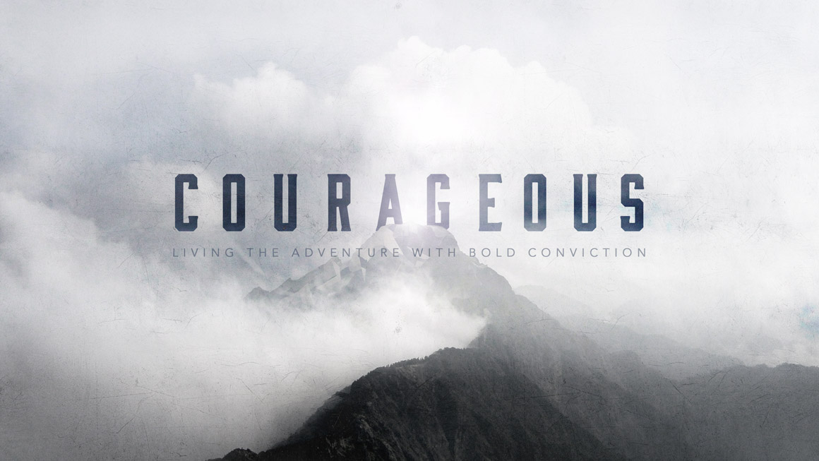 COURAGEOUS - Life never has to be boring or mundane. It has its share of challenges, but the life of a Christian is a life of overcoming challenges. What does it mean to dream big? What does it take to overcome our fears, take risks and at times stand alone? In a word, it takes Courage. God has big plans for our lives and our futures, but we have to have the courage to follow His lead. It will rarely be the easy path, but it will always be the most fulfilling.