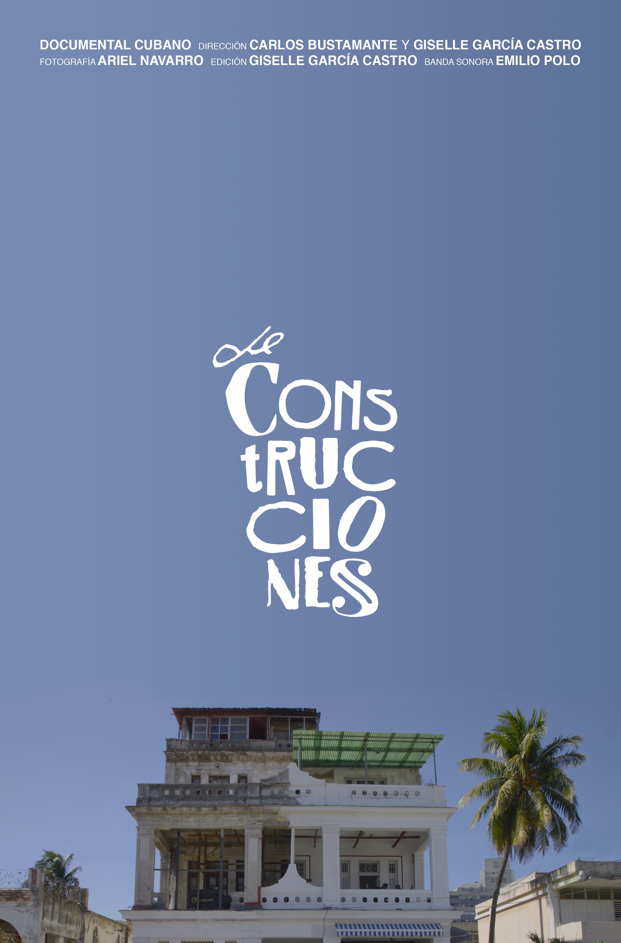 Poster,   de Construcciones   (2017) Dir. Giselle García Castro