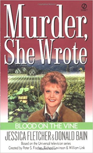 "Murder, She Wrote ""Blood on the Vine""  (Completed)"