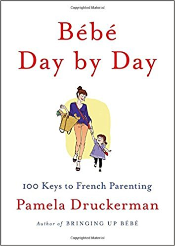 "Pamela Druckerman ""Bebe Day by  Day""  (Completed)"