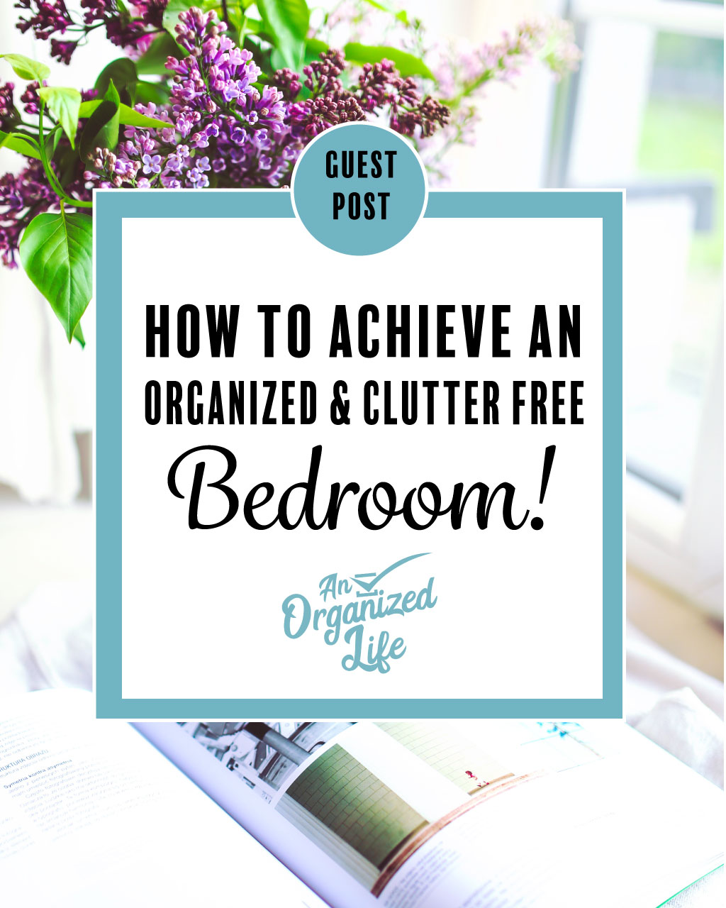 Organized and Clutter Free Bedroom!