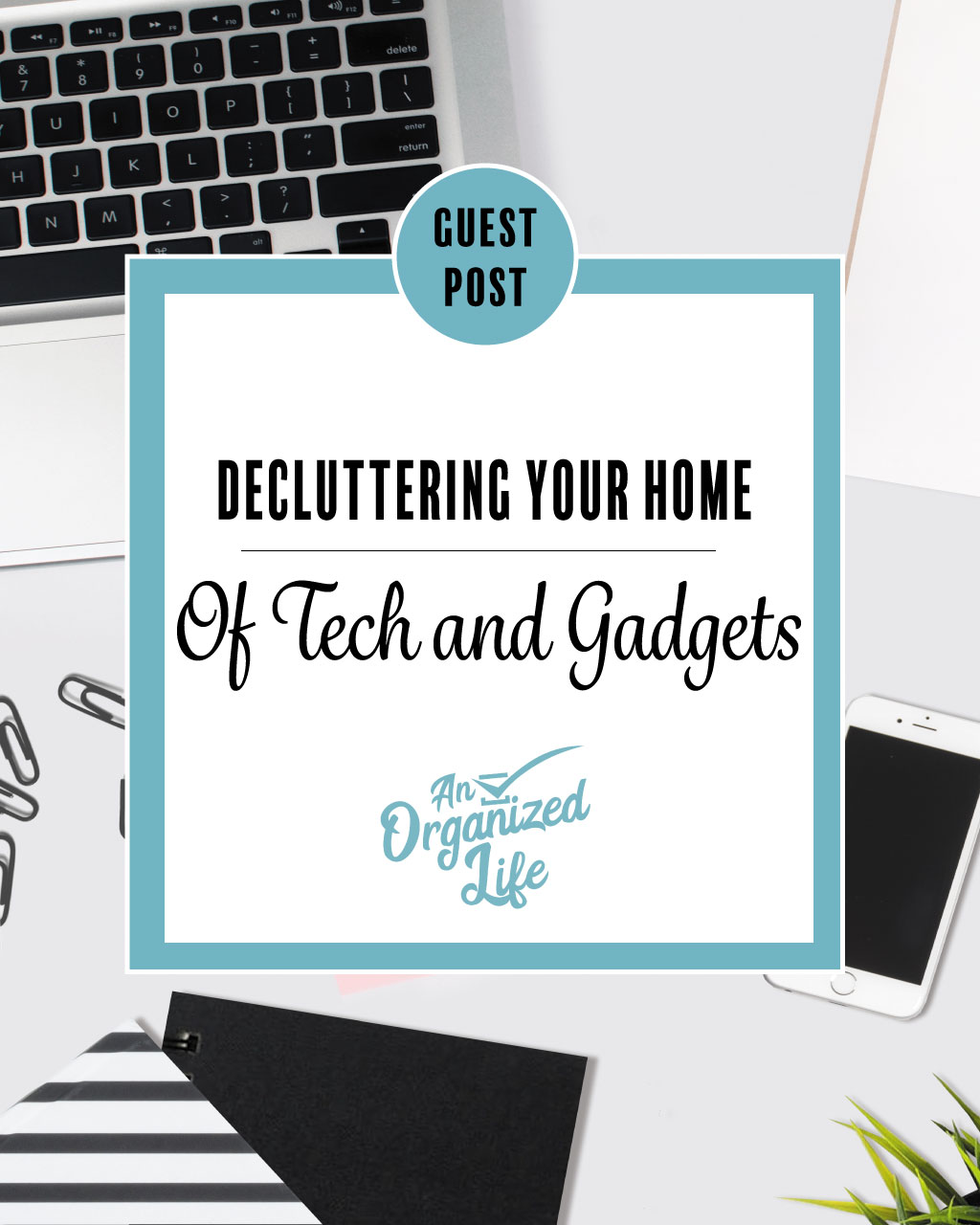 Decluttering technology