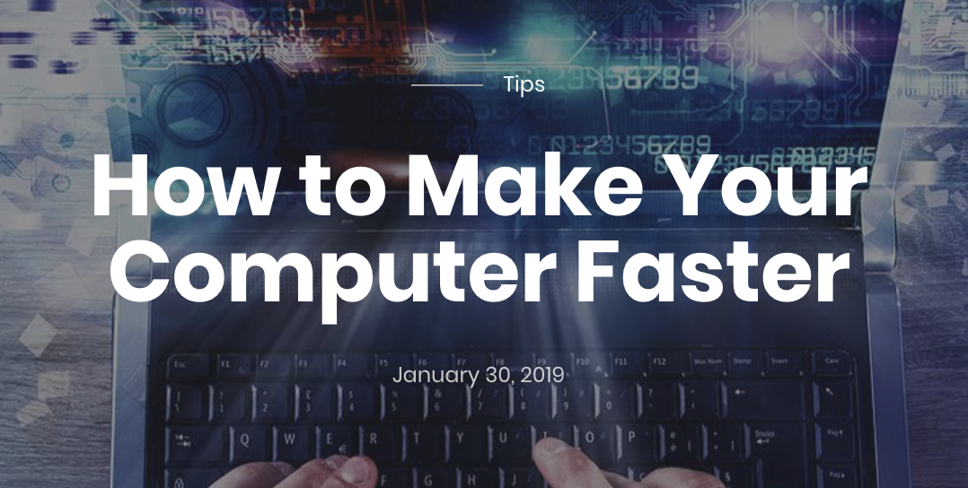 Slow computer? - Check out this post on how to make your computer run faster!