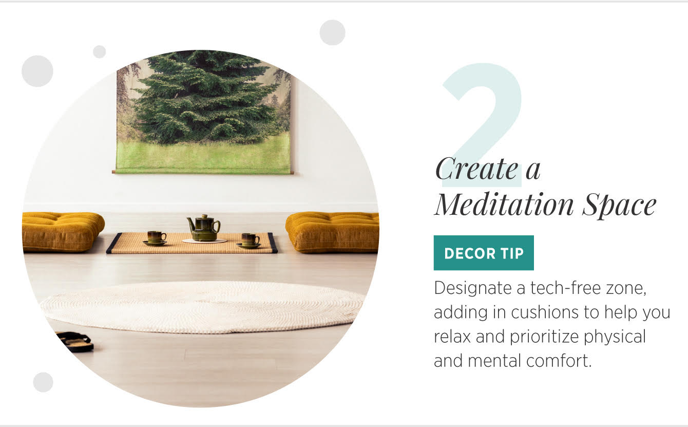 Practice Mindfulness… - 11 Decor Tips to Inspire Mindfulness at Home