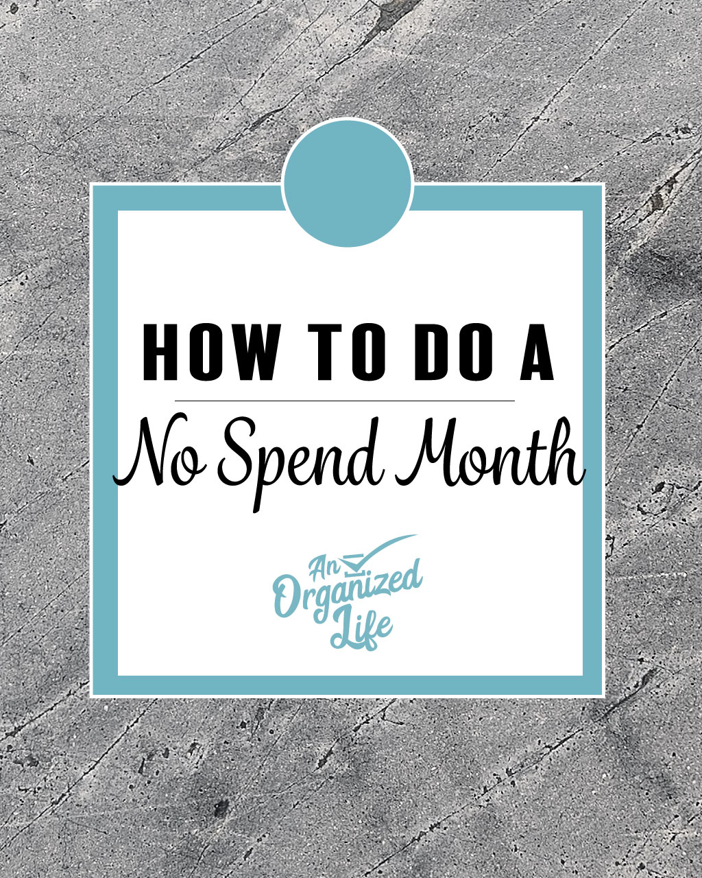 No Spend Month: An Organized Life