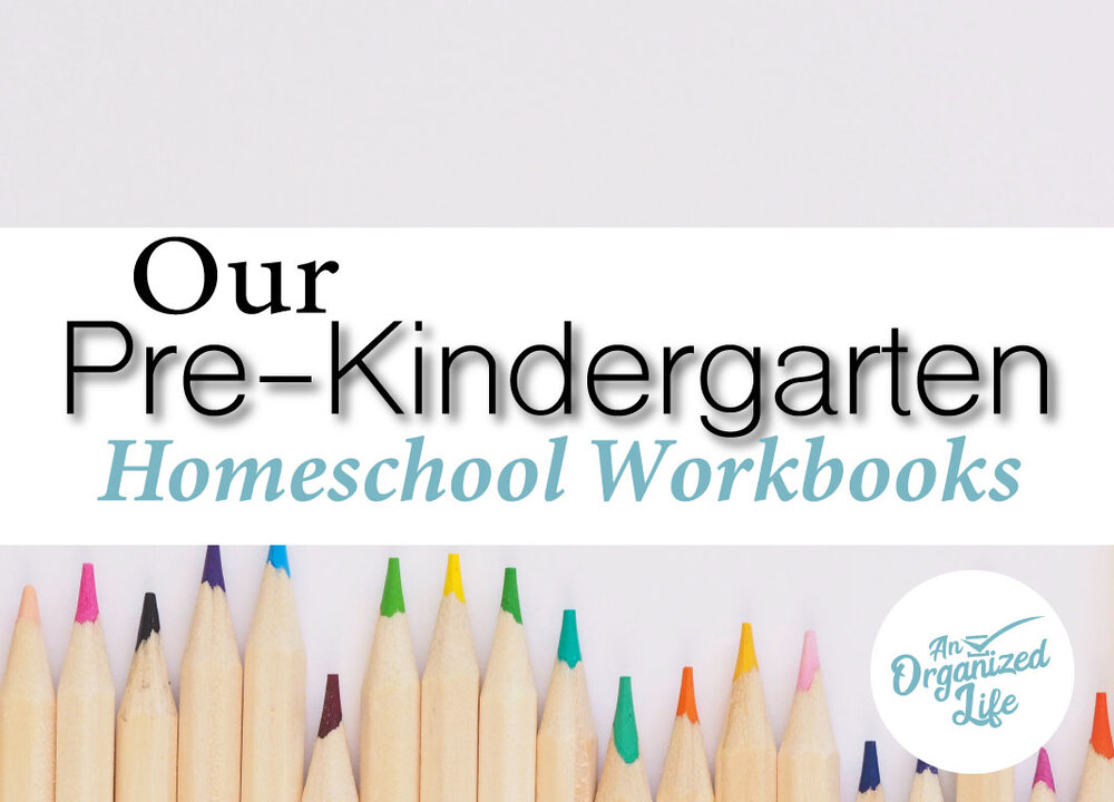 An Organized Life: Workbooks for pre-k