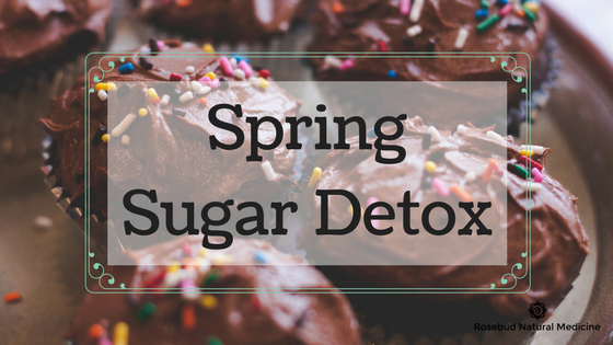 spring sugar detox rosebud natural medicine