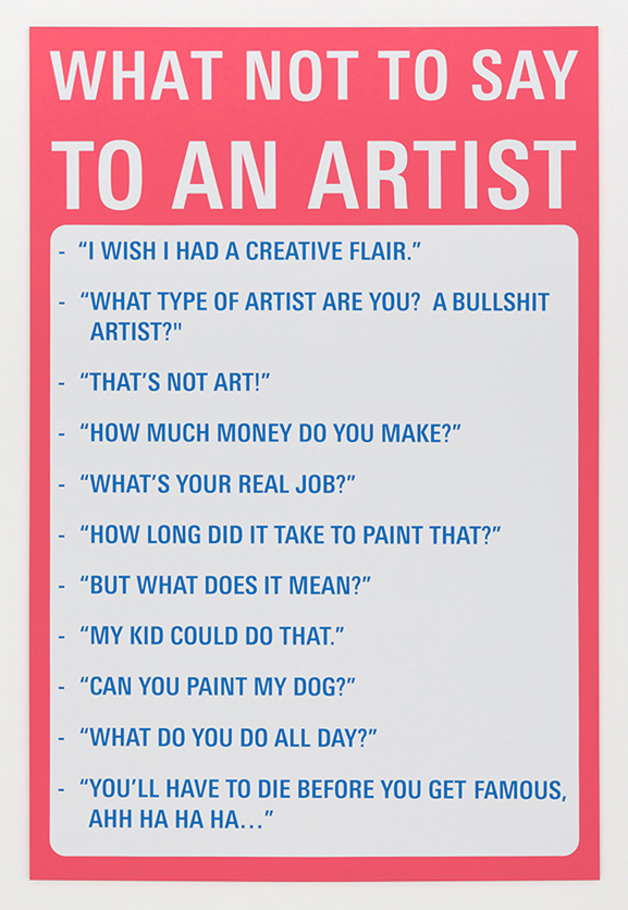 What Not To Say To An Artist 2017