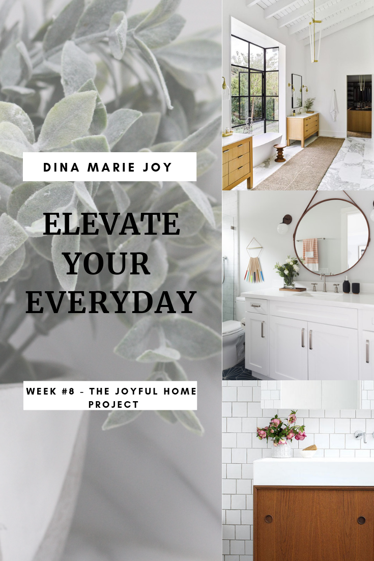 Week # 8 The Joyful Home Project with Dina Marie Joy. Dina Marie Joy is a Vacation Home Expert. www.dinamariejoy.co